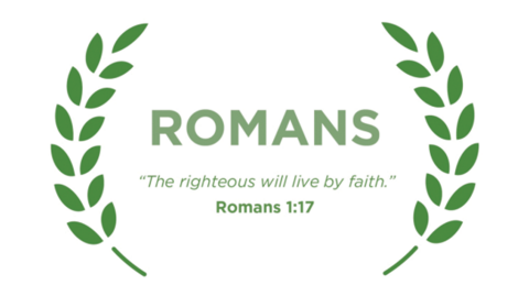 Romans Week 5: Life Together--Part 2