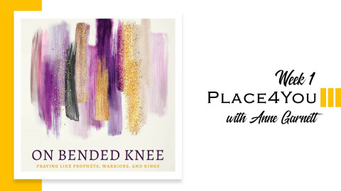 On Bended Knee - Week 1